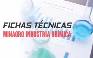 Fichas Tecnicas de los productos de Minagro Industria Quimica