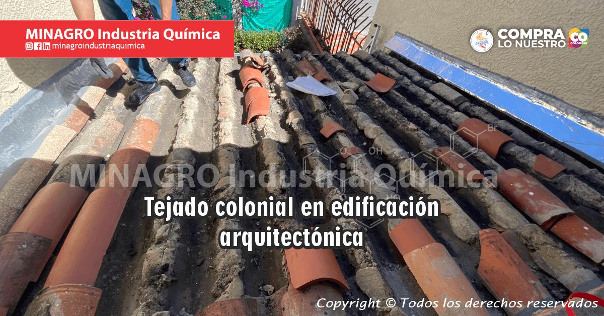Madrigera debajo de tejado colonial